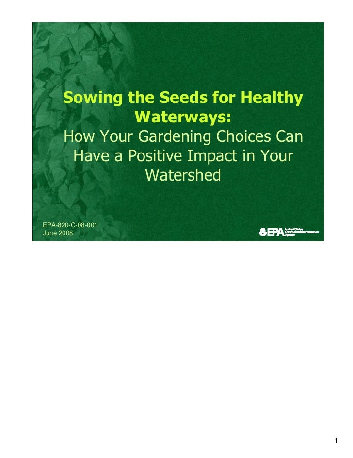Sowing the Seeds for Healthy               Waterways:     How Your Gardening Choices Can       Have a Positive Impact in Y...
