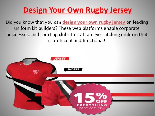 Design Your Own Unique Rugby Jersey with Few Steps