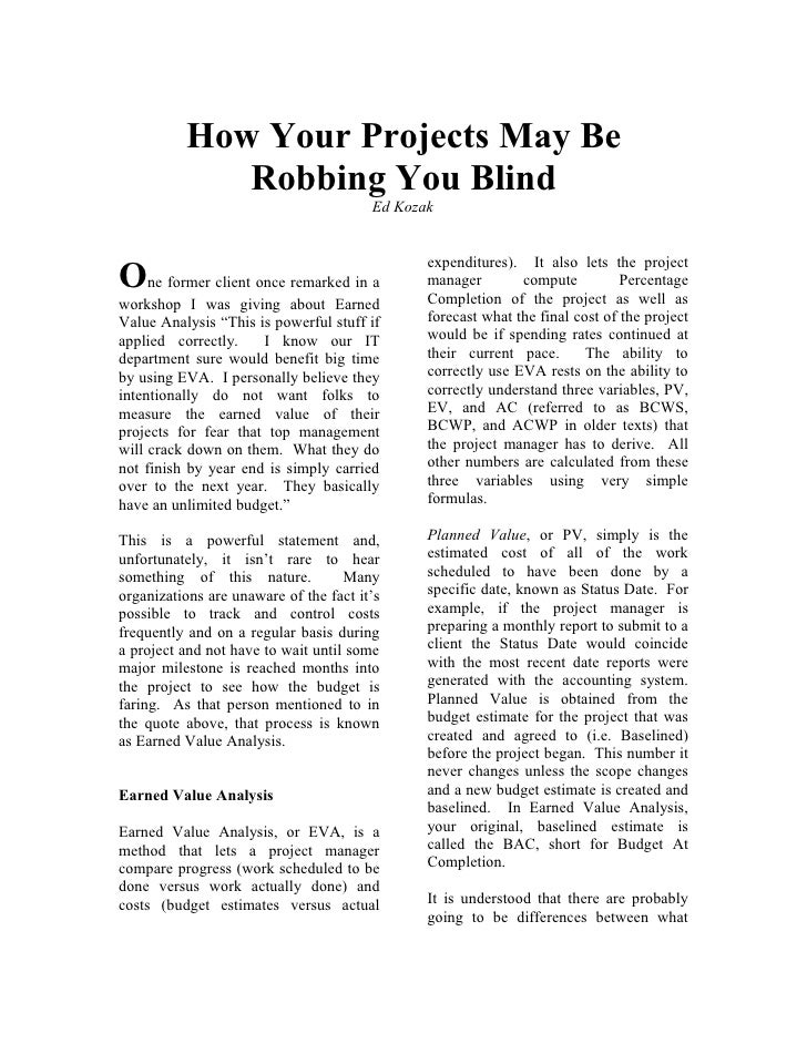 How Your Projects May Be             Robbing You Blind                                        Ed Kozak                    ...