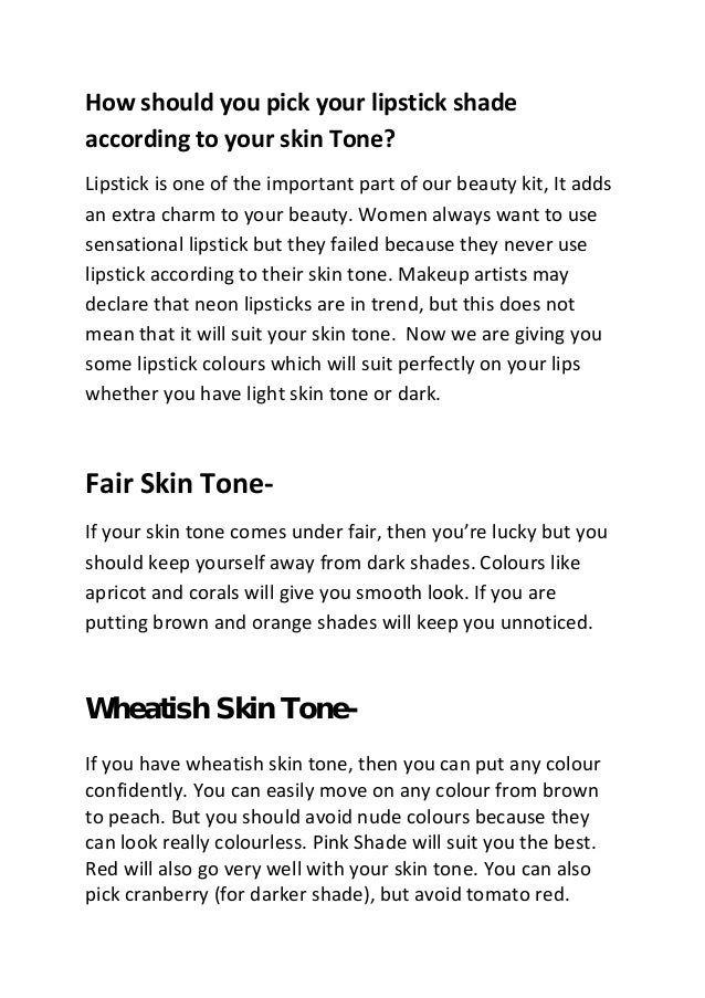 How should you pick your lipstick shade according to your skin Tone? Lipstick is one of the important part of our beauty k...