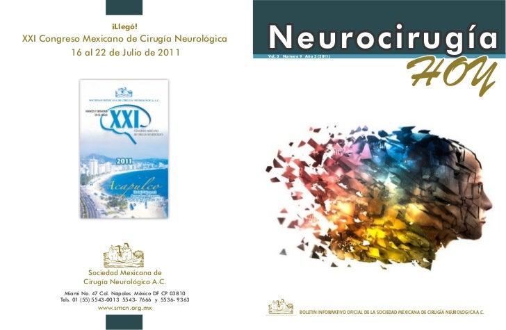 ¡Llegó!XXI Congreso Mexicano de Cirugía Neurológica          16 al 22 de Julio de 2011                                    ...