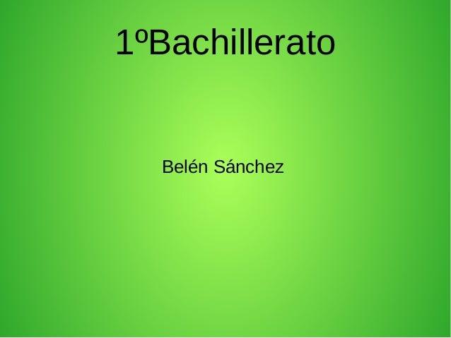 1ºBachillerato  Belén Sánchez