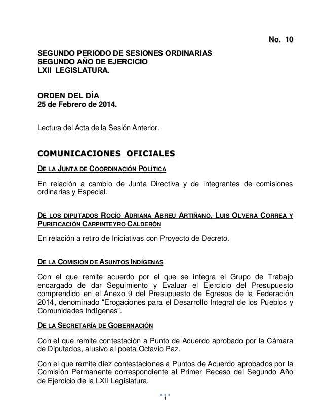 P ROYECTO Febrero 20 de 2014  No. 10 SEGUNDO PERIODO DE SESIONES ORDINARIAS SEGUNDO AÑO DE EJERCICIO LXII LEGISLATURA. ORD...