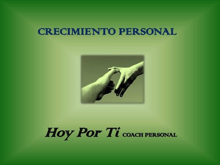 CRECIMIENTO PERSONALHoy Por Ti   COACH PERSONAL