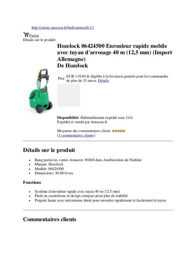 http://astore.amazon.fr/budisantosodi-21PanierDétails sur le produitHozelock 06424500 Enrouleur rapide mobileavec tuyau da...