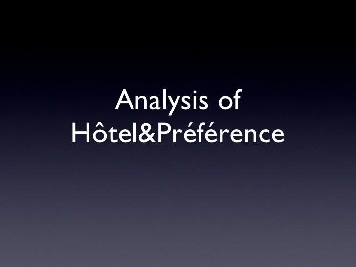 Analysis of Hôtel&Préférence