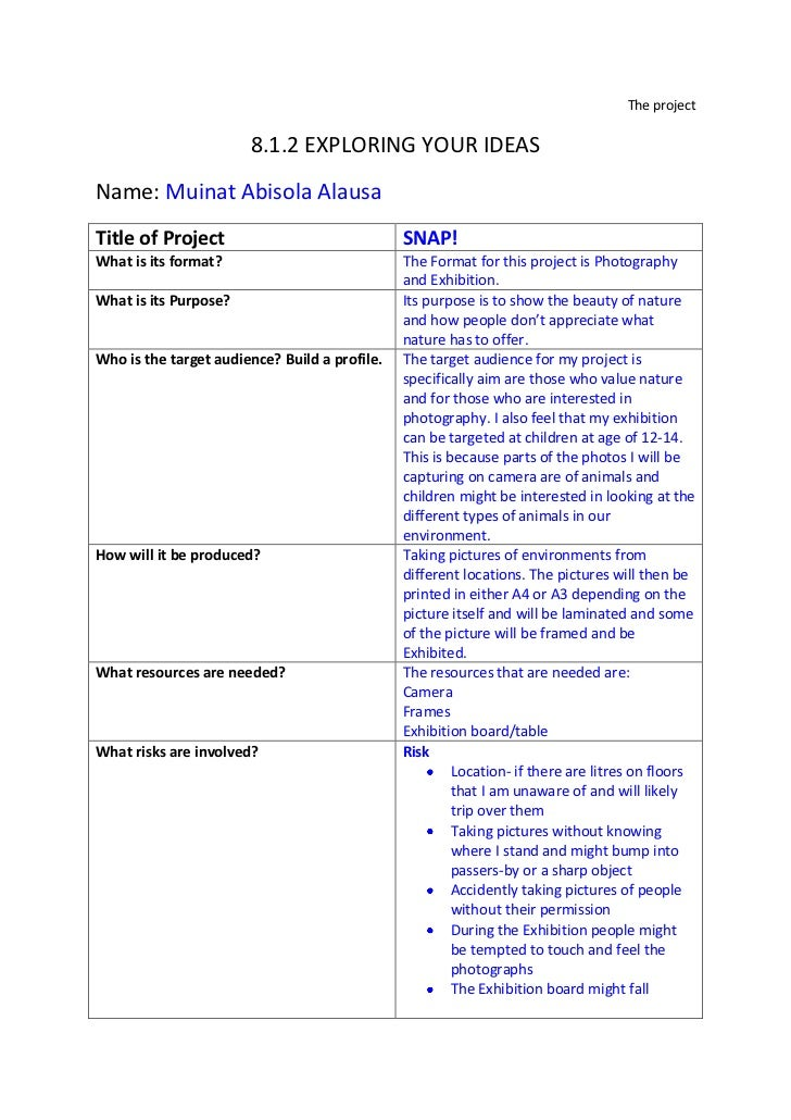 The project<br />8.1.2 EXPLORING YOUR IDEAS<br />Name: Muinat Abisola Alausa<br /><ul><li>Title of ProjectSNAP!What is its...