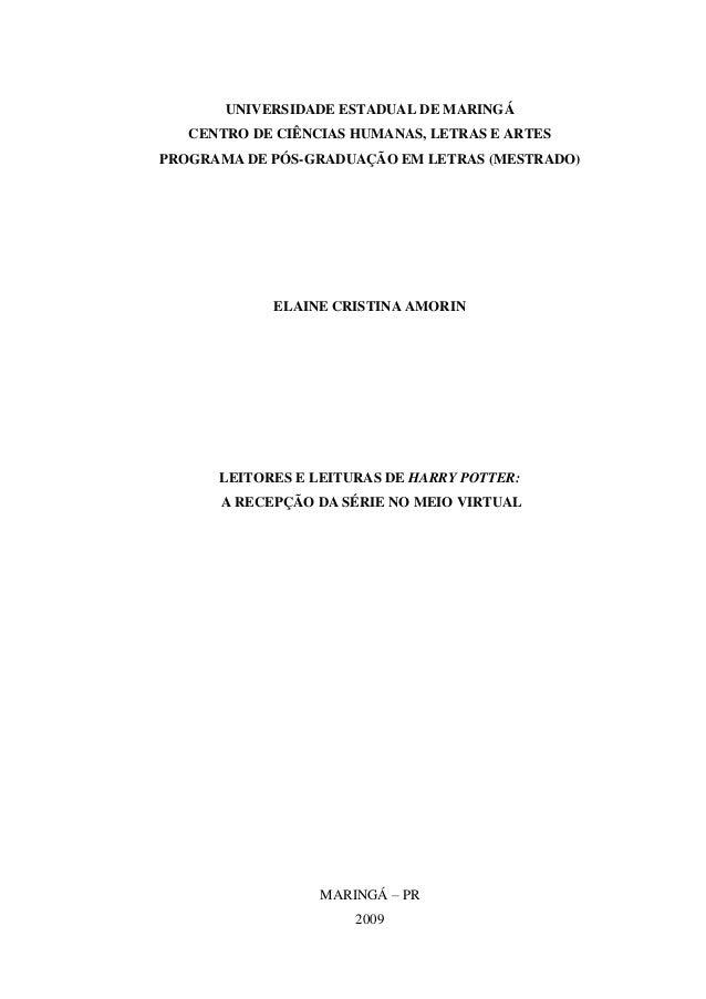UNIVERSIDADE ESTADUAL DE MARINGÁ   CENTRO DE CIÊNCIAS HUMANAS, LETRAS E ARTESPROGRAMA DE PÓS-GRADUAÇÃO EM LETRAS (MESTRADO...