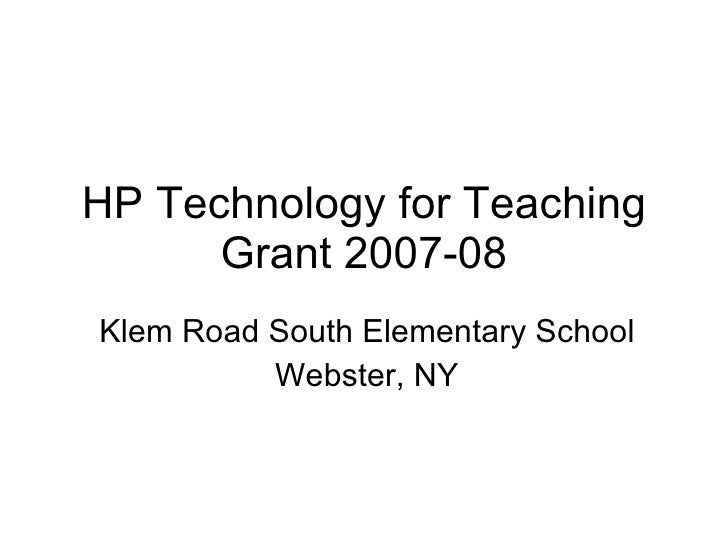 HP Technology for Teaching Grant 2007-08 Klem Road South Elementary School Webster, NY