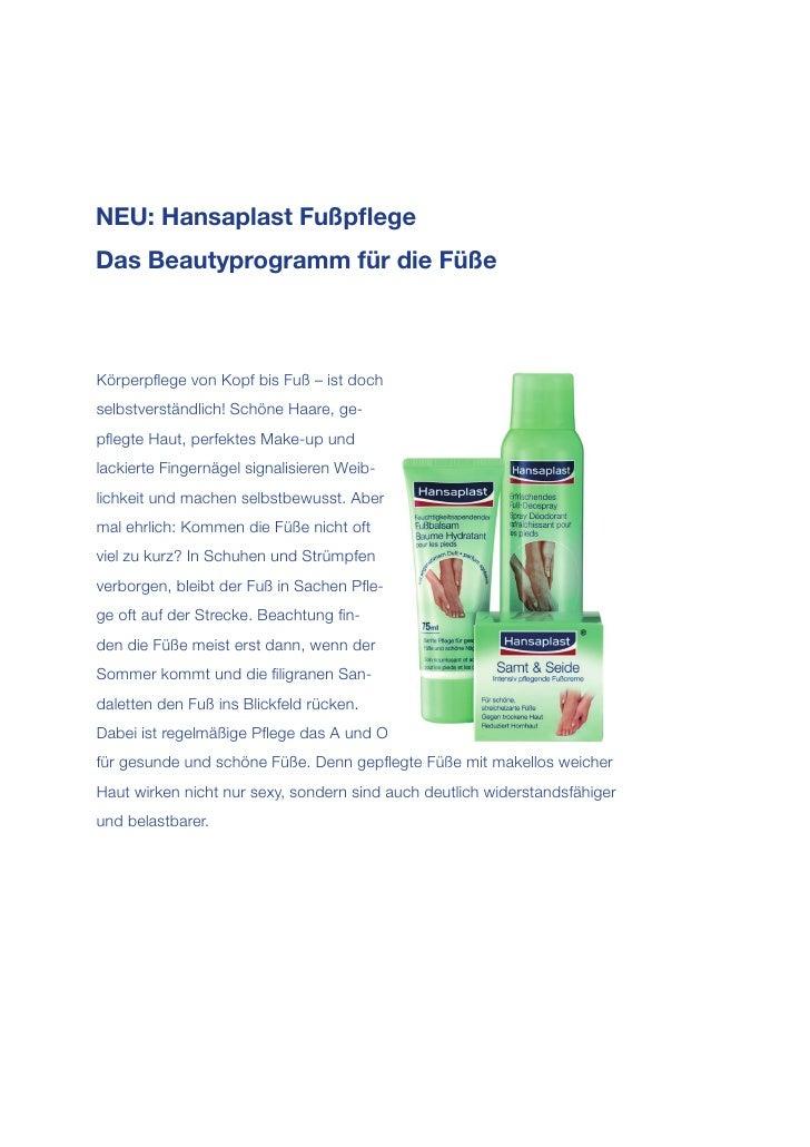 NEU: Hansaplast FußpflegeDas Beautyprogramm für die FüßeKörperpflege von Kopf bis Fuß – ist dochselbstverständlich! Schöne H...