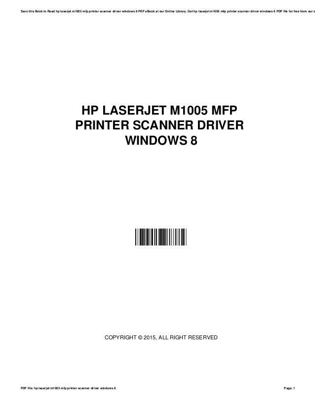 Hp laserjet-m1005-mfp-printer-scanner-driver-windows-8
