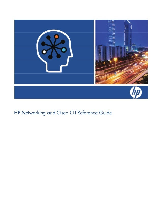 hp networking and cisco cli reference guide june 10 ww eng ltr rh slideshare net hp cisco cli reference guide hp 3par cli reference manual