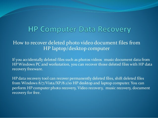 How to recover deleted photos videos documents from HP