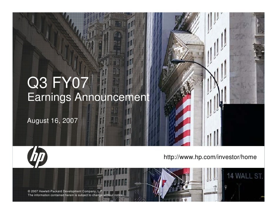 Q3 FY07 Earnings Announcement August 16, 2007                                                                            h...