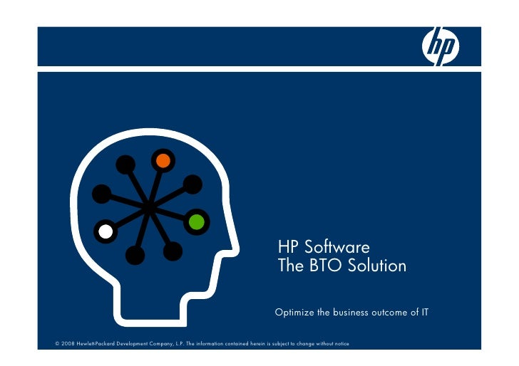 HP Software                                                                                         The BTO Solution      ...