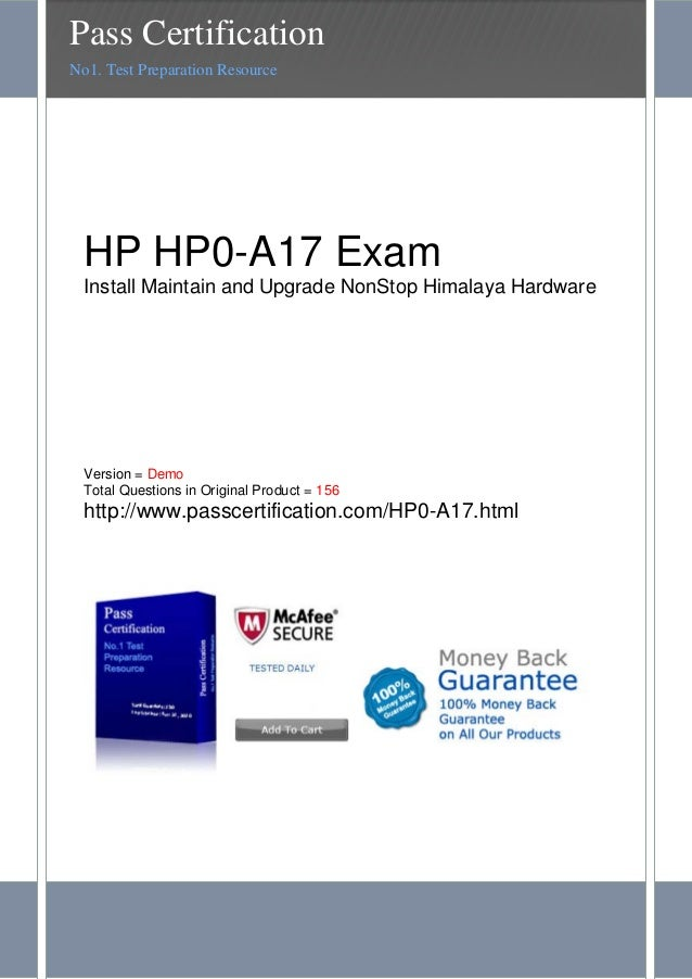HP HP0-A17 ExamInstall Maintain and Upgrade NonStop Himalaya HardwareVersion = DemoTotal Questions in Original Product = 1...