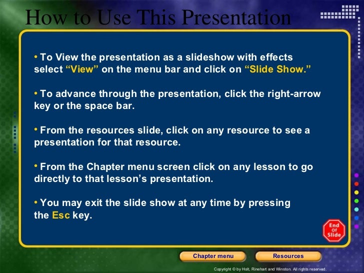 "How to Use This Presentation <ul><li>To View the presentation as a slideshow with effects  </li></ul><ul><li>select  ""View..."