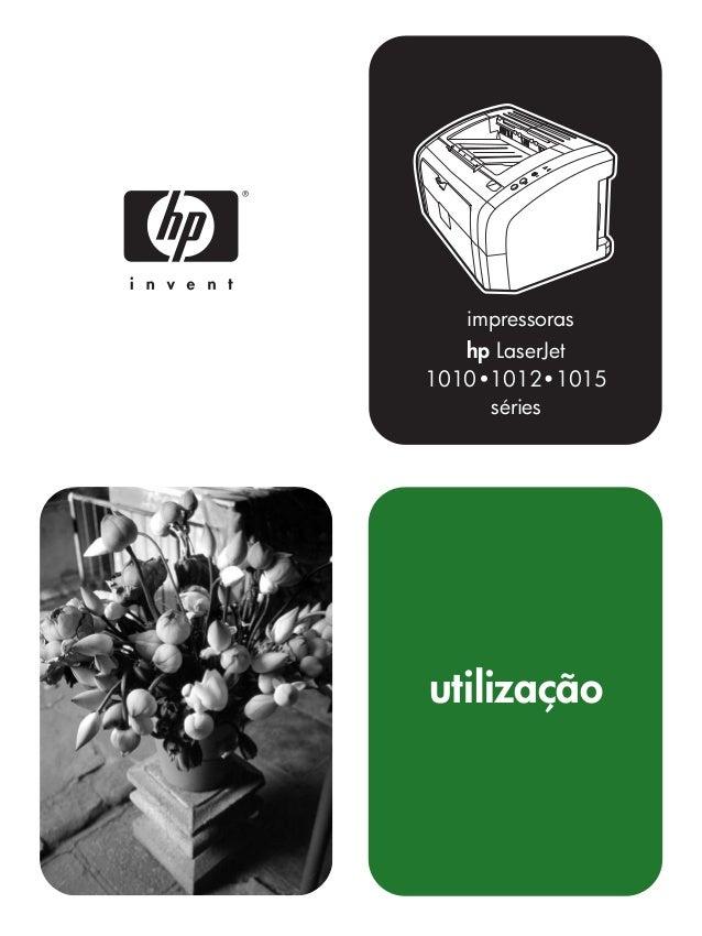 impressoras   hp LaserJet1010 1012 1015     sériesutilização