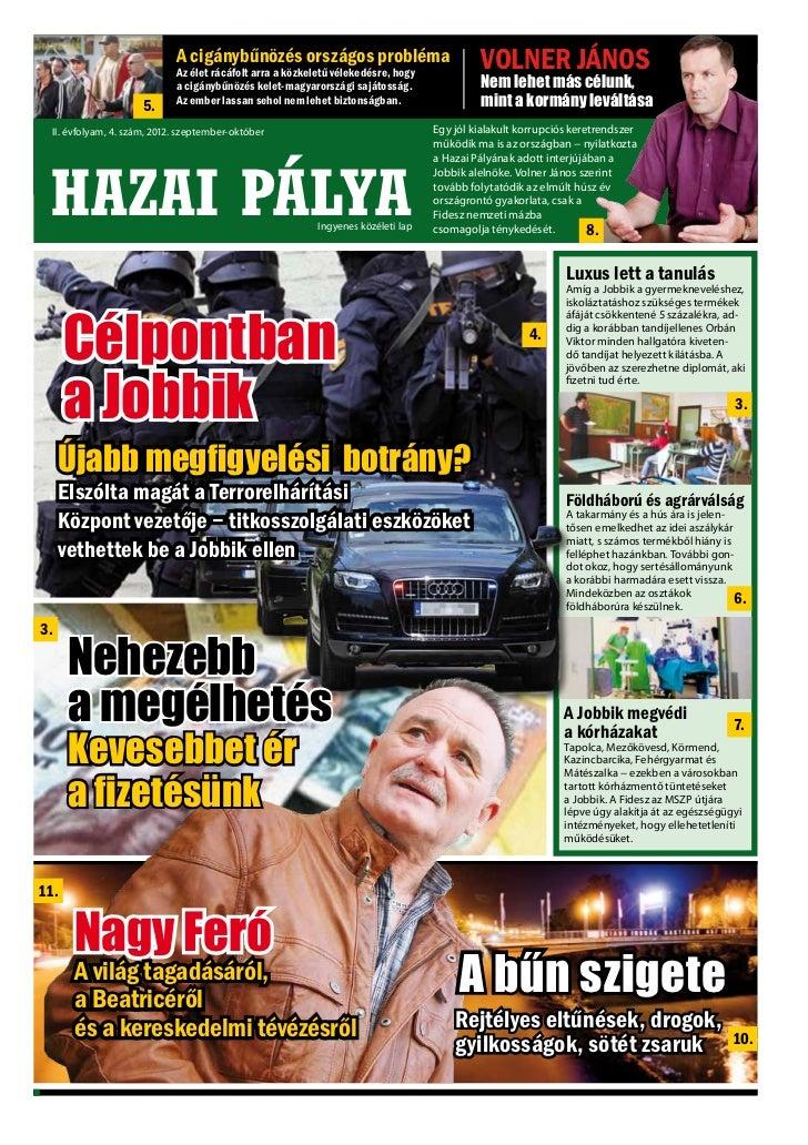 HAZAI PÁLYA              A cigánybűnözés országos probléma                           II. évfolyam, 2. szám, 2012. április-...