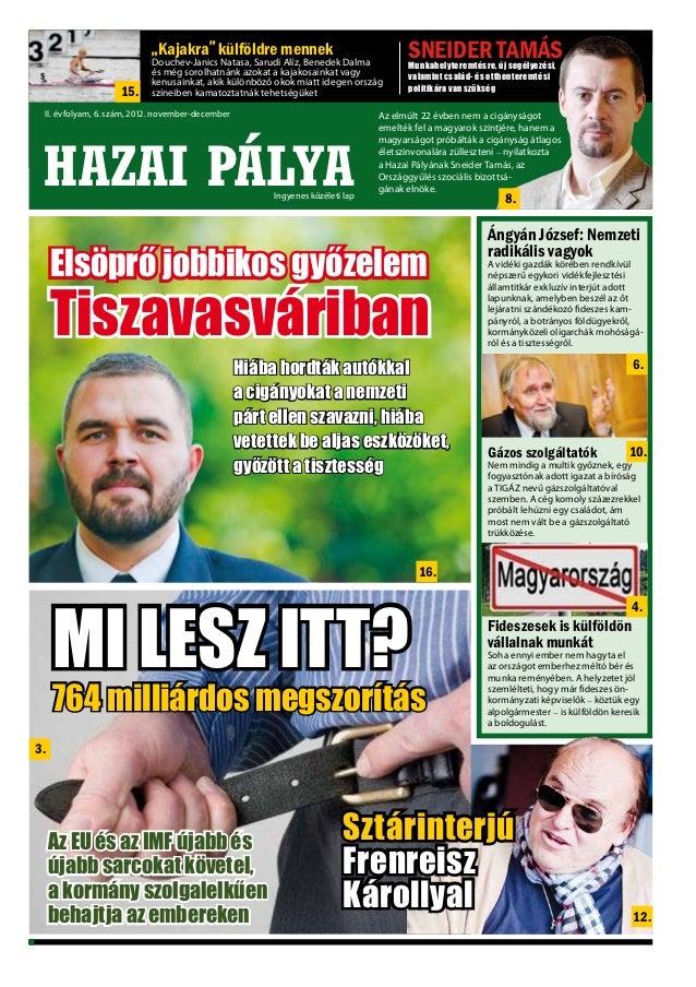 """HAZAI PÁLYA            """"Kajakra"""" külföldre mennek                         II. évfolyam, 2. szám, 2012. április-május      ..."""