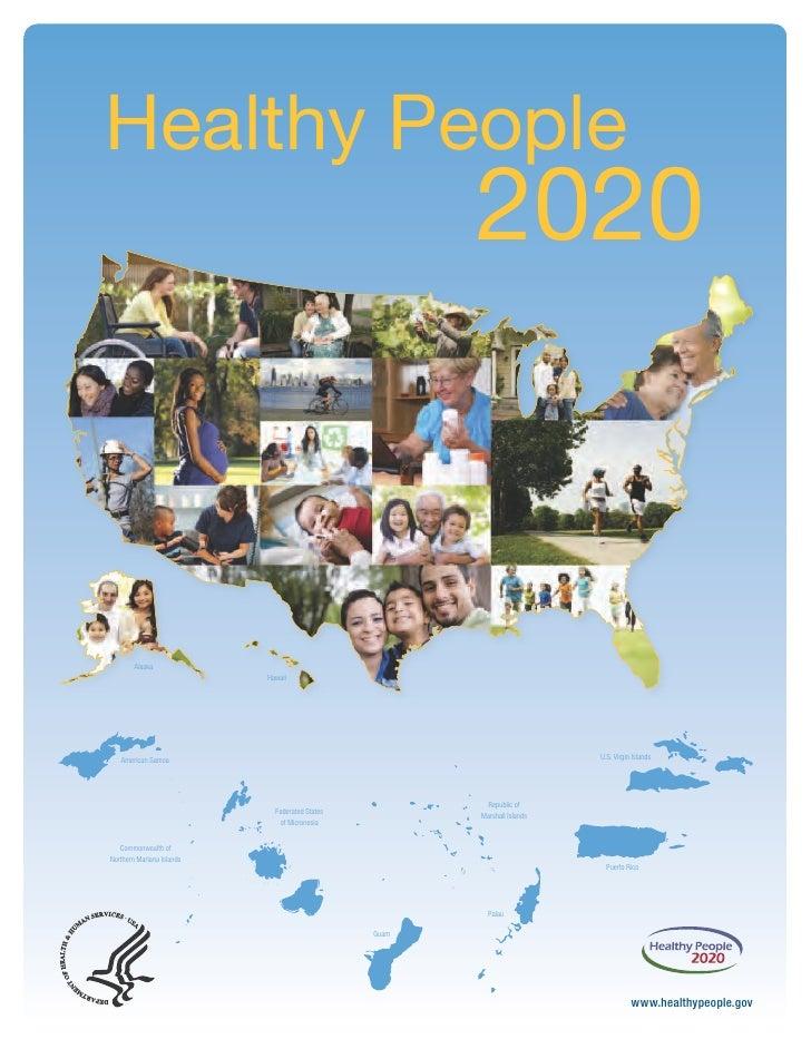Healthy People                                                       2020        Alaska                           Hawaii  ...