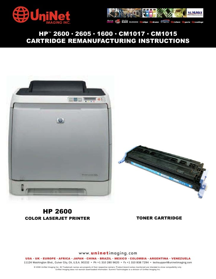 HP™ 2600 • 2605 • 1600 • CM1017 • CM1015  CARTRIDGE REMANUFACTURING INSTRUCTIONS                     HP 2600 COLOR LASERJE...