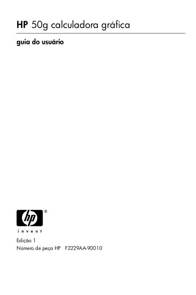 HP 50g calculadora gráfica guia do usuário H Edição 1 Número de peça HP F2229AA-90010