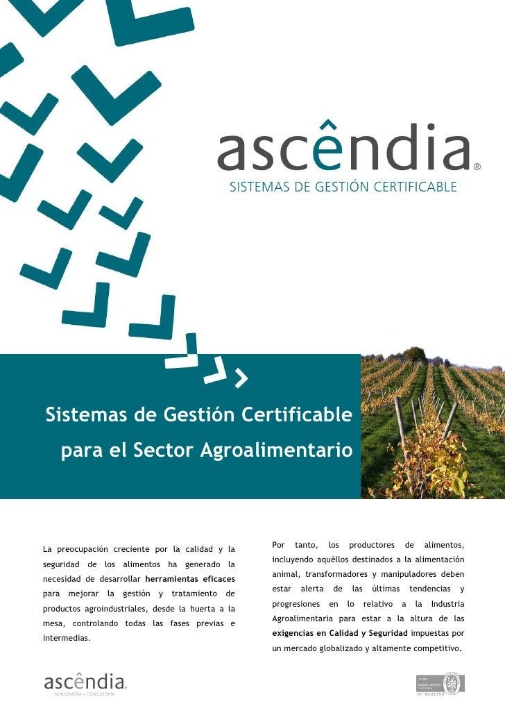 Sistemas de Gestión Certificable        para el Sector Agroalimentario                                                    ...