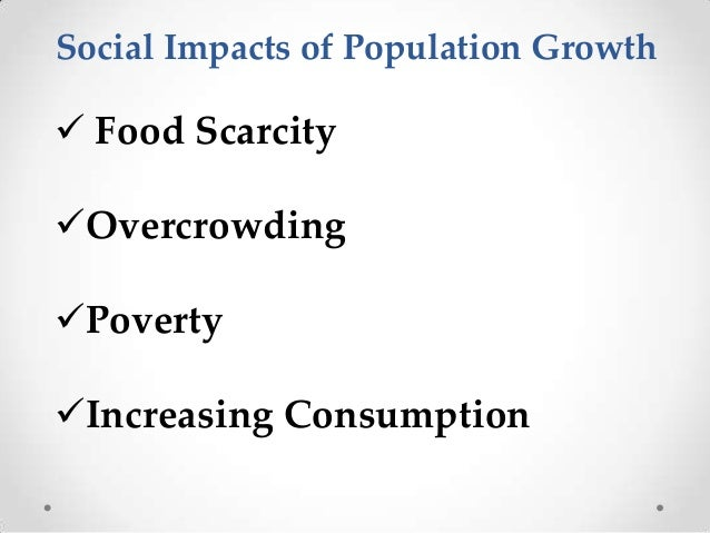 The effects of population increase on
