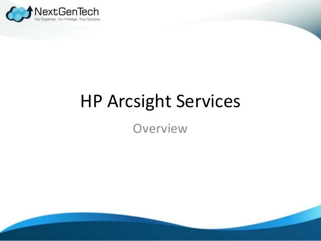 HP Arcsight Services Overview
