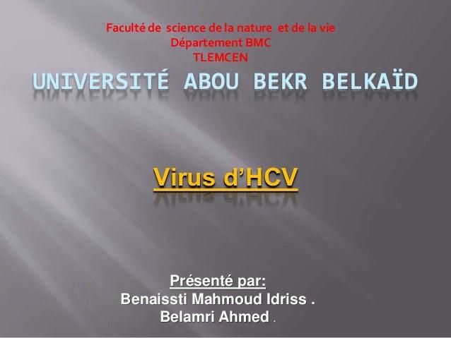 UNIVERSITÉ ABOU BEKR BELKAÏD Faculté de science de la nature et de la vie Département BMC TLEMCEN Présenté par: Benaissti ...