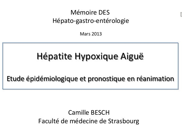 Hépatite Hypoxique Aiguë Etude épidémiologique et pronostique en réanimation Hépatite Hypoxique Aiguë Etude épidémiologiqu...