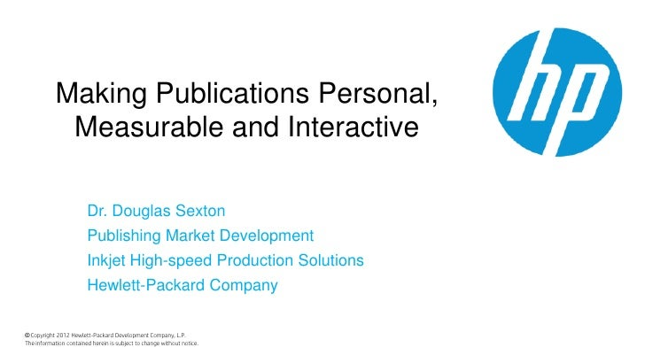 Making Publications Personal,             Measurable and Interactive                        Dr. Douglas Sexton            ...