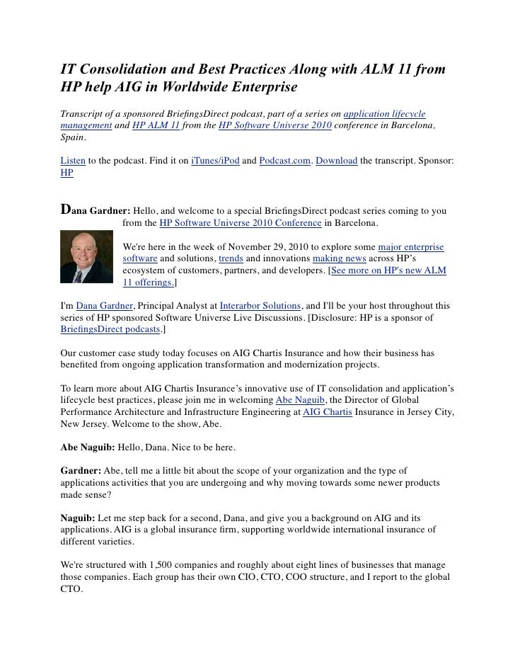 IT Consolidation and Best Practices Along with ALM 11 fromHP help AIG in Worldwide EnterpriseTranscript of a sponsored Bri...