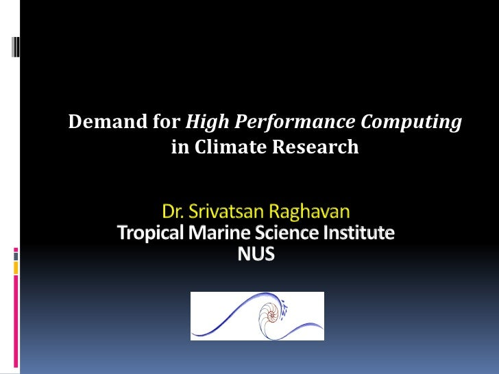 Demand for High Performance Computing         in Climate Research