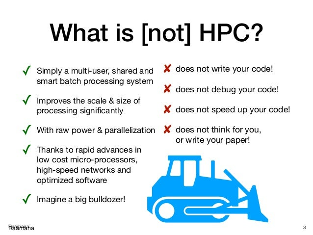 High performance computing tutorial, with checklist and tips