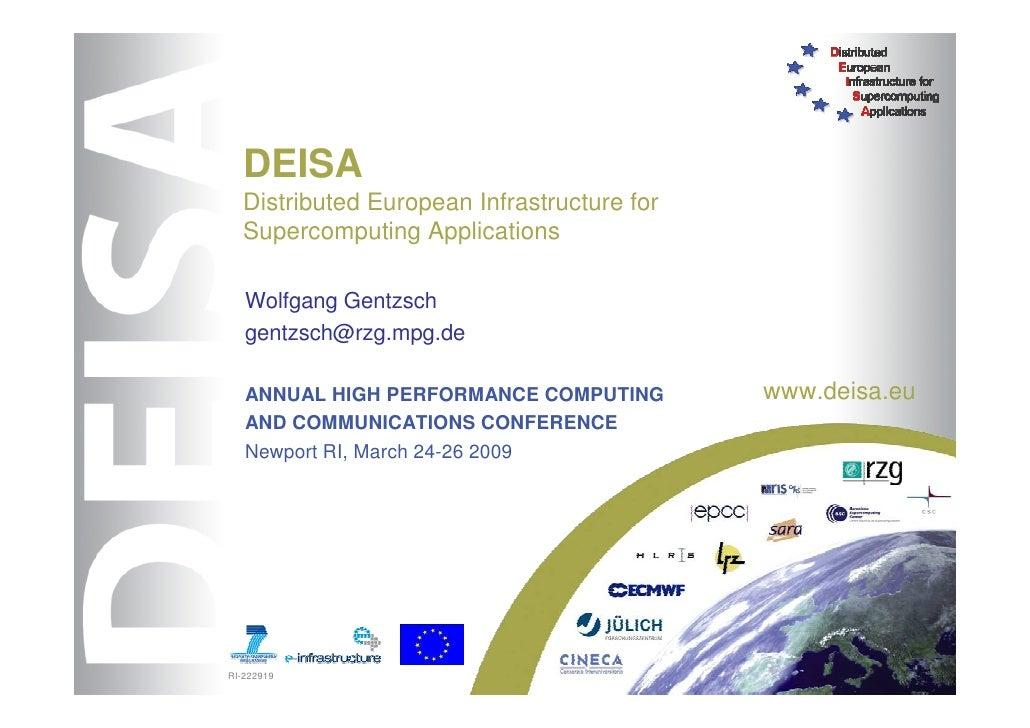 DEISA   Distributed European Infrastructure for   Supercomputing Applications     Wolfgang Gentzsch    gentzsch@rzg.mpg.de...