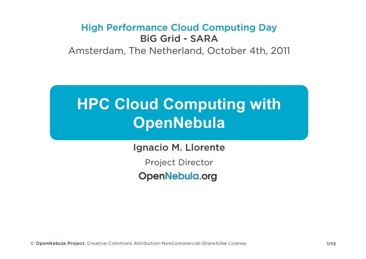 High Performance Cloud Computing Day                           BiG Grid - SARA              Amsterdam, The Netherland, Oct...