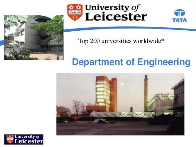 Top 200 universities worldwide*Department of Engineering