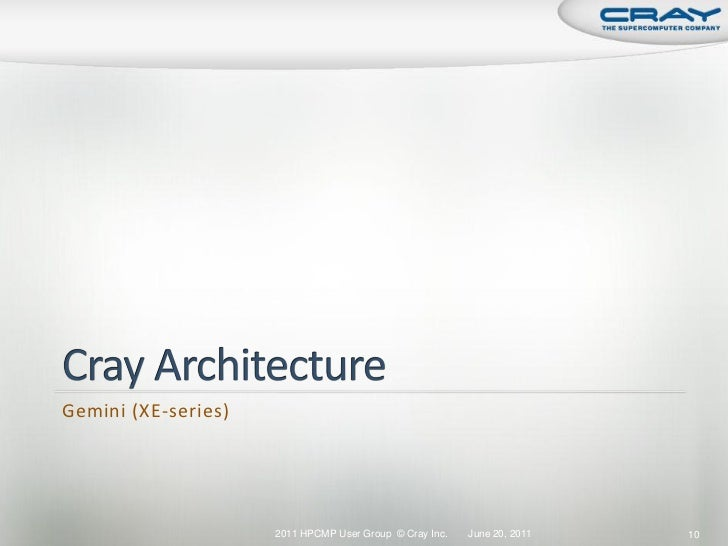Hpcmpug2011 cray tutorial for Cray 1 architecture