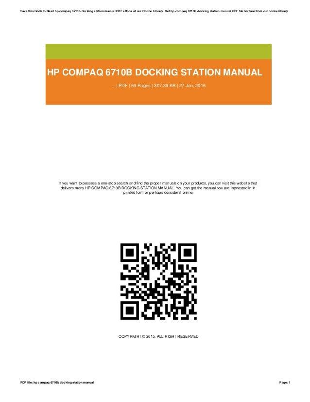 hp compaq 6710b docking station manual rh slideshare net hp laptop compaq 6710b manual hp compaq 6710b manual download