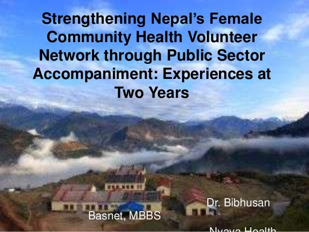 Strengthening Nepal's Female  Community Health Volunteer Network through Public SectorAccompaniment: Experiences at       ...
