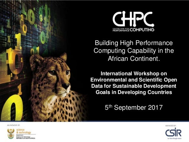 Building High Performance Computing Capability in the African Continent. International Workshop on Environmental and Scien...