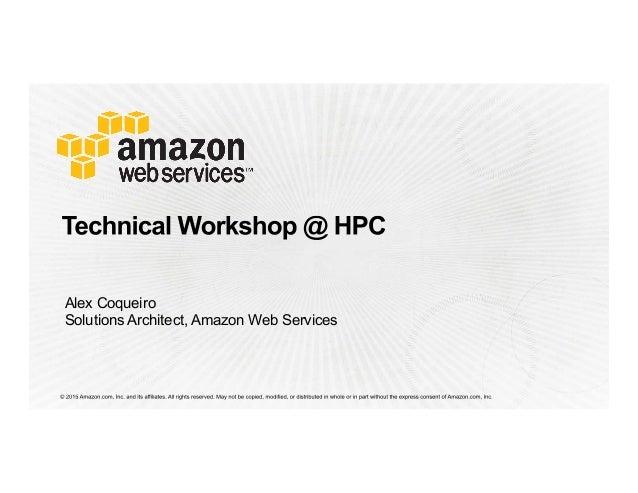 Alex Coqueiro Solutions Architect, Amazon Web Services