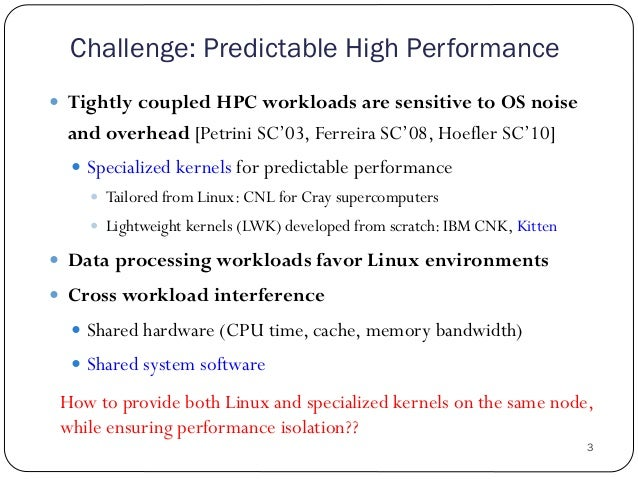 Achieving Performance Isolation with Lightweight Co-Kernels Slide 3
