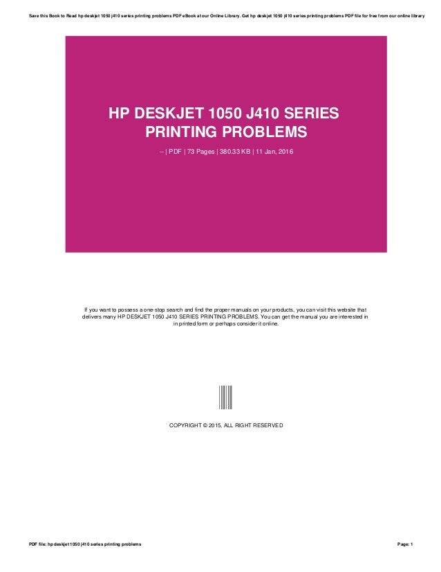 hp deskjet 1050 j410 series printing problems rh slideshare net Deskjet 1050 Printer Deskjet 1050 Printer