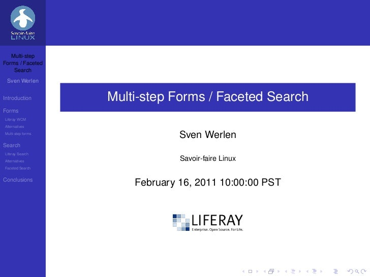 Multi-stepForms / Faceted    Search Sven WerlenIntroduction       Multi-step Forms / Faceted SearchFormsLiferay WCMAlterna...