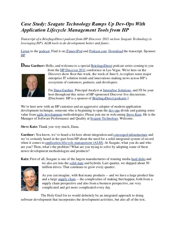 Case Study: Seagate Technology Ramps Up Dev-Ops WithApplication Lifecycle Management Tools from HPTranscript of a Briefings...