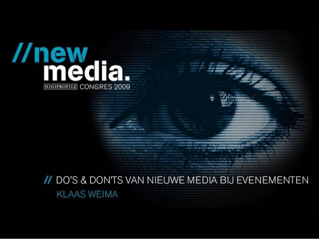 Do's & Dont's Online Marketing High Profile – New Media Congres Bussum – 23 november 2009