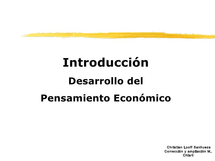 Introducción Desarrollo del Pensamiento Económico
